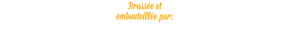 Brewed and bottled by Brouwerij Debrabandere
